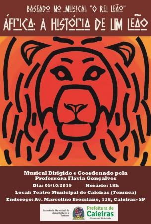Espetáculo musical 'África: A História de um Leão' é atração em Caieiras neste fim de semana