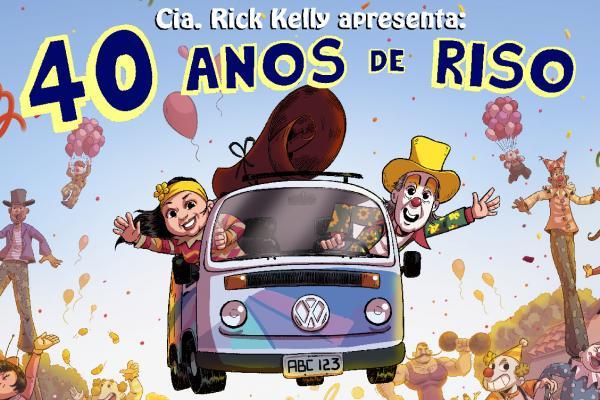 Cia. Rick Kelly fará apresentação gratuita do espetáculo '40 Anos de Riso' em Cajamar